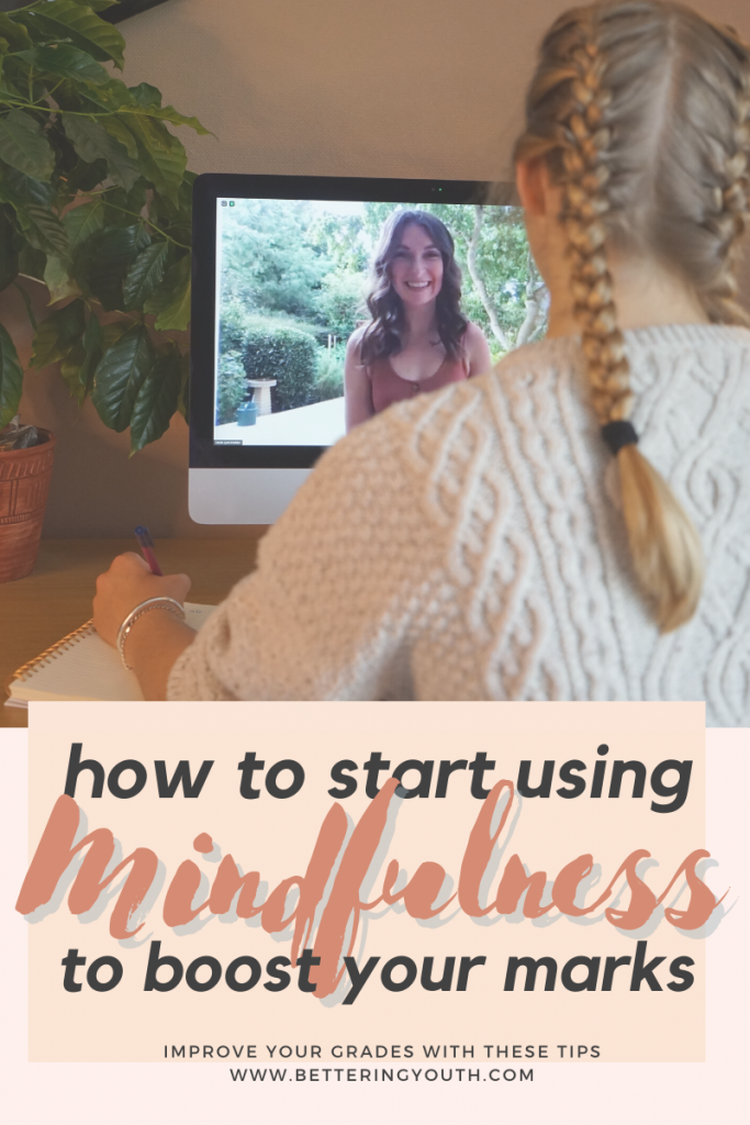 poster for 'how to start using mindfulness to boost your marks' with a young girl preparing for the 11+ exams via online tutoring with Bettering Youth tutor.
