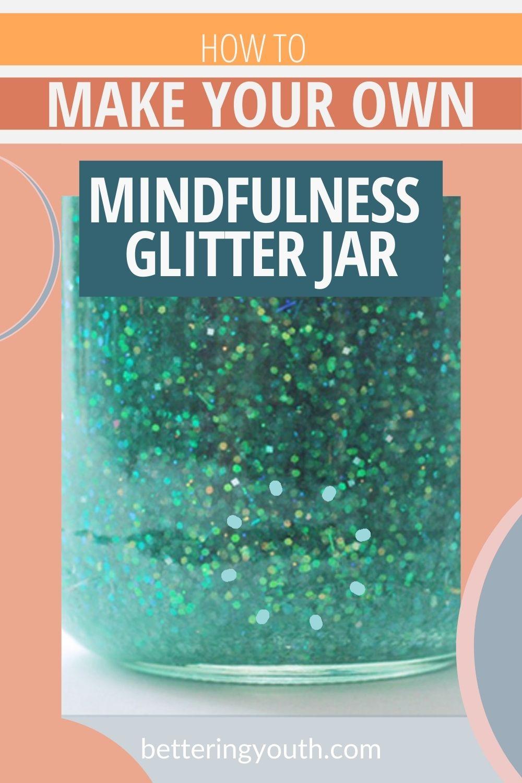 How to make a Mindfulness Glitter Jar