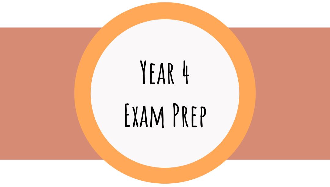 Year 4 Exam Prep
