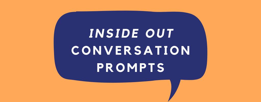 Inside Out conversation prompts