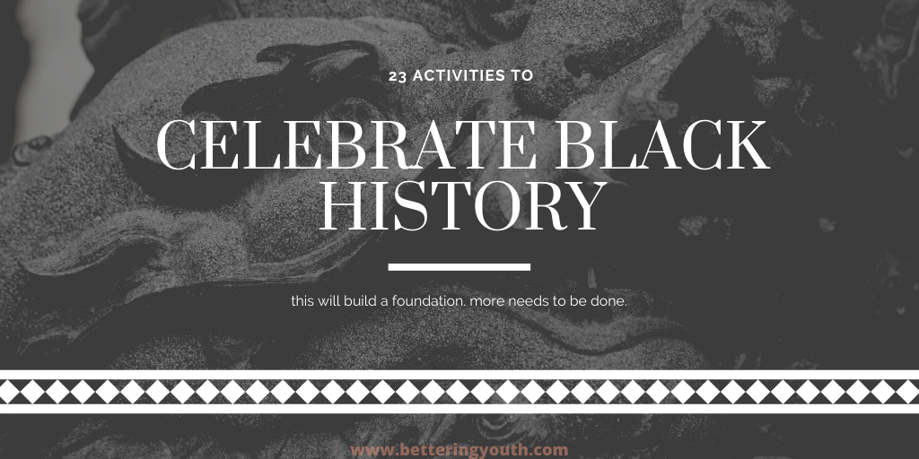 Celebrate black History with over 20 activities