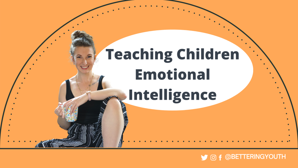 Teaching Children Emotional Intelligence Banner for Bettering Youth