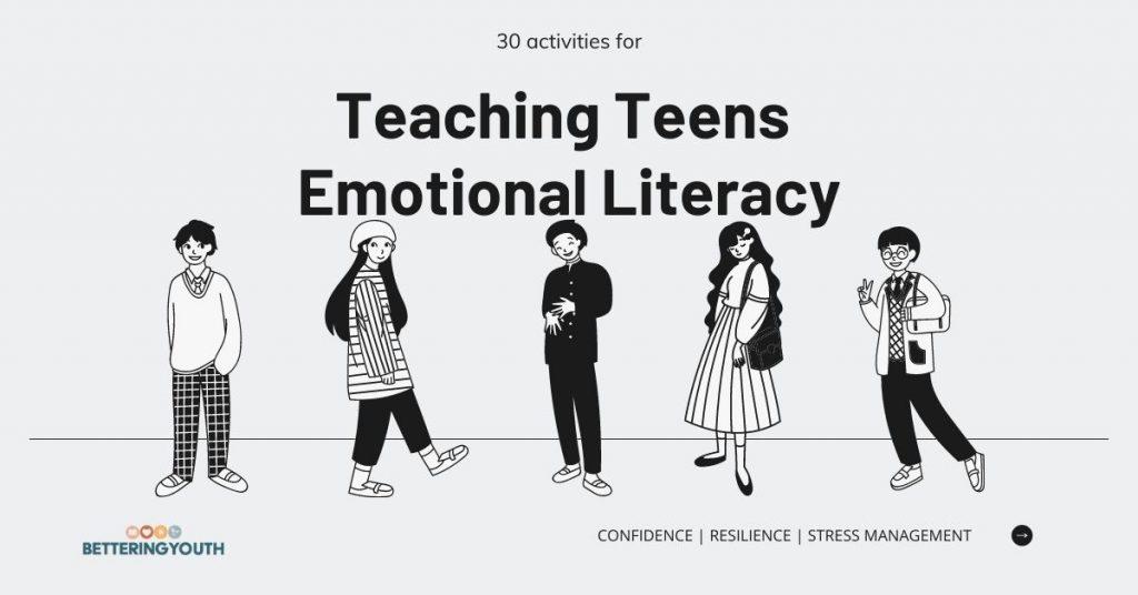teaching teens emotional literacy