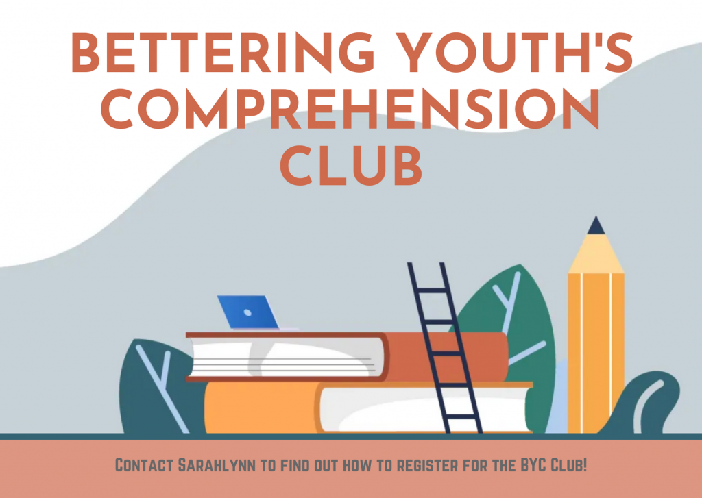 Bettering Youth's Comprehension Club