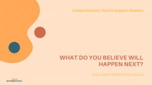 comprehension-making predictions