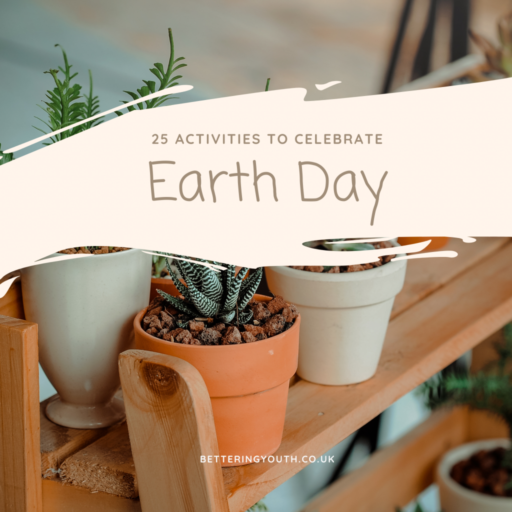 Bettering Youth shares Earth Day activities
