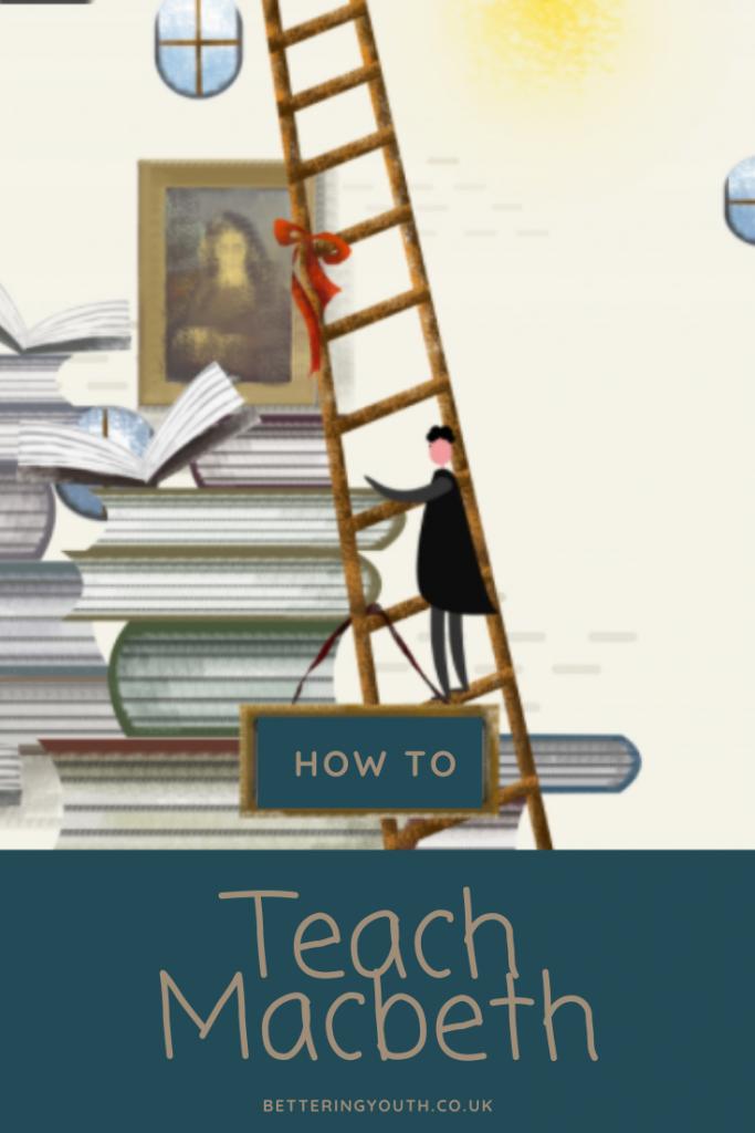 How to teach macbeth