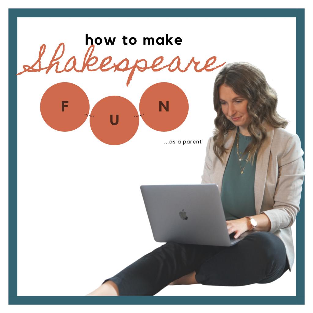 How to make Shakespeare fun